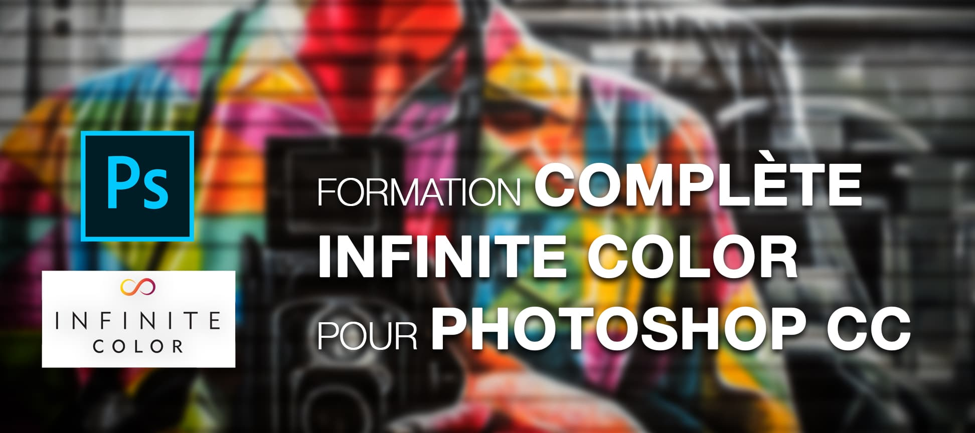 Formation complète Infinite Color Panel pour Adobe Photoshop CC