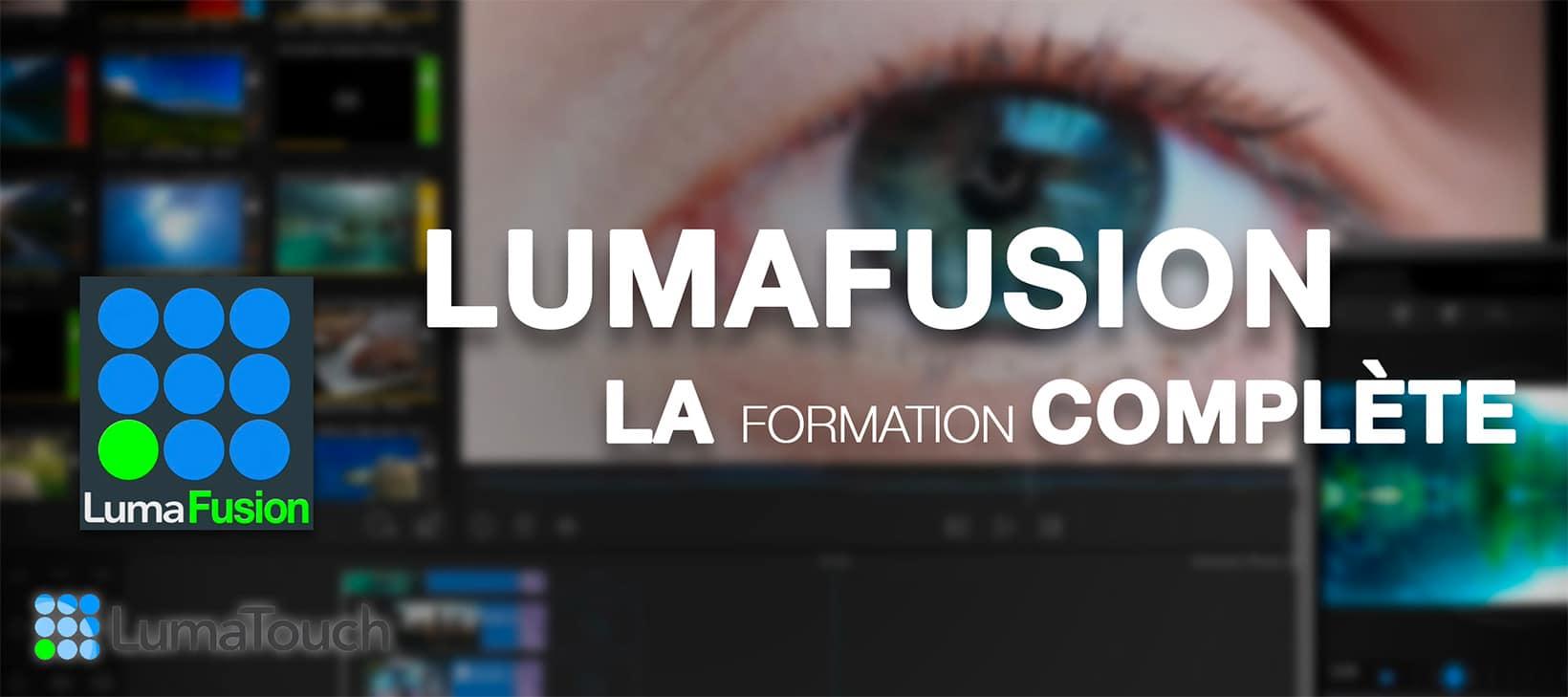visuel formation complete lumafusion de lumatouch