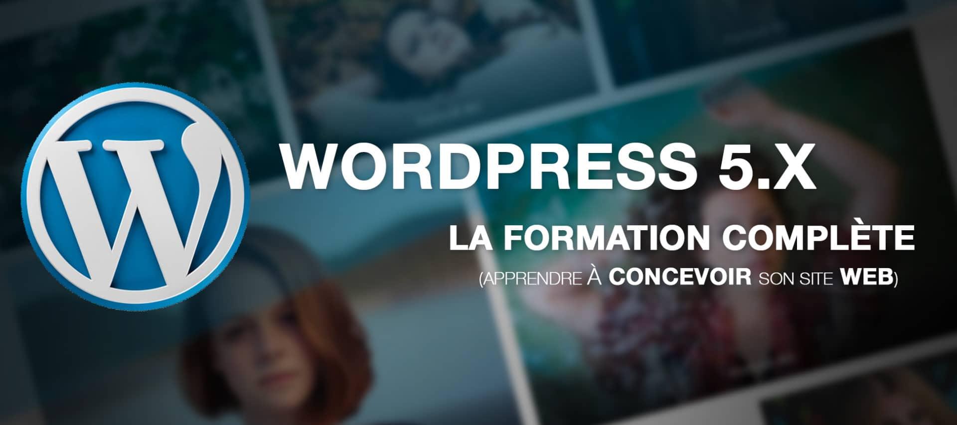 Visuel Wordpress 5.x la formation complète